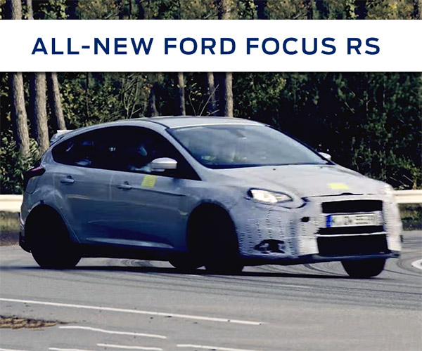 Ford Teases New 2016 Focus RS on the Track