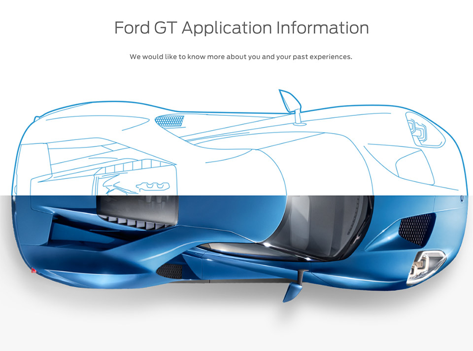 Ford GT Buyer Application is EXTENSIVE